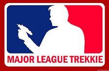 """3.25"""" MAJOR LEAGUE TREKKIE Funny Sticker / Decal. Star Trek Captain Kirk Phaser"""