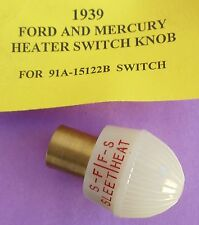1939 FORD MERCURY NEW HOT WATER HEATER SWITCH KNOB - NEW LOWER PRICE !!