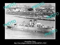 OLD 8x6 HISTORIC PHOTO OF AUSTRALIAN NAVY SHIP HMAS CONDAMINE c1945