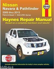 NISSAN NAVARA D40 2.5TD & PATHFINDER R51 2.5TD & 4.0V6 *HAYNES MANUAL 2005-2013*