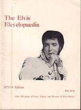 The Elvis Elcyclopaedia 1973-74 Edition Elvis Presley 052517nonDBE