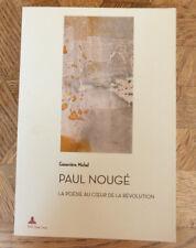 GENEVIEVE NOUGE La poésie au coeur de la révolution PAUL NOUGE P.I.E. PETER LANG