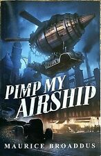 Pimp My Airship by Maurice Broaddus - autographed! - free shipping