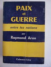 ARON (Raymond). Paix et guerre entre les nations – 1962 '-Envoi de l'auteur