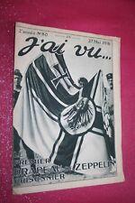 J'AI VU ... N° 80  27 MAI 1916 LE PREMIER DRAPEAU DE ZEPPELIN PRISONNIER