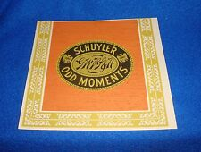 Vintage Lot of 4 Schuyler Odd Moments Cigar Box Label New Old Stock Unused