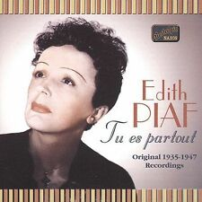 Édith Piaf - Tu Es Partout (CD, Jul-2002, Naxos Nostalgia) **NEW SEALED**