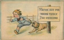 Watch Out for Yours Truly: I'm Coming~Boy Chased by Bulldog~Sign~Artist~1914 PC