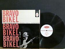 THEODORE BIKEL    Bravo Bikel    LP   Elektra    US  Folk     GREAT!
