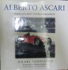 * Alberto Ascari: Ferrari ´s  First Double Champion - Karl Ludvigsen  *