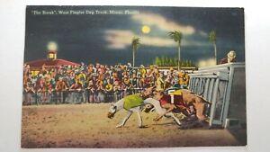 THE BREAK, WEST FLAGLER DOG TRACK, MIAMI FLORIDA . POSTMARKED 1940 (5492)