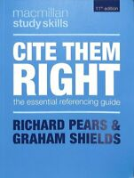 Cite Them Right The Essential Referencing Guide by Richard Pears 9781352005134