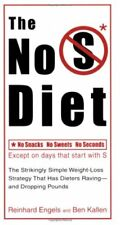 The No S Diet: The Strikingly Simple Weight-Loss S