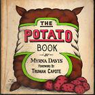 Potato,histoire,recettes,cuisine par Myrna Davis,illustrateurs,Pomme de terre