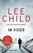 Im Visier: Ein Jack-Reacher-Roman (Die-Jack-Reacher-Roma... | Buch | Zustand gut