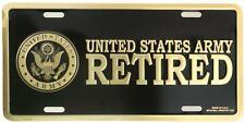 US ARMY RETIRED HIGH QUALITY METAL LICENSE PLATE - MADE IN THE USA!