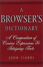 A Browsers Dictionary: A Compendium of Curious Ex