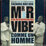 CD single: Mr. R feat. Vibe: comme un homme. 3 titres. EMI. D5