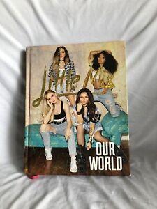 LITTLE MIX OUR WORLD Hardback Music Book Autobiography Memorabilia Gift
