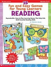 15 Fun & Easy Games for Young Learners: Reading: Reproducible, Easy-to-Play