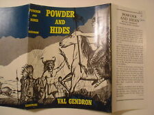 Powder and Hides, Val Gendron, Dust Jacket Only