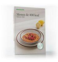 Menos de 400 kcal edicion TM5 Thermomix Libro de Recetas