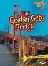 Lightning Bolt Books (tm) -- Famous Places: The Golden Gate Bridge by Jeffrey...