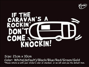 IF THE CARAVAN'S A ROCKIN DON'T COME Reflective Funny Caravan Sticker best gift