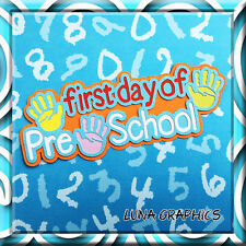 1st DAY OF PRE SCHOOL TITLE Embellishment card toppers and scrapbooking