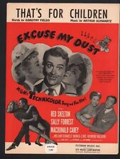 That's For Children 1951 Red Skelton in Excuse My Dust Sheet Music