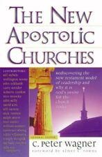 The New Apostolic Churches, Wagner, Peter C., Good Books