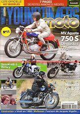 YOUNGTIMERS MOTO 11 Essai MOTOBECANE D55 MV AGUSTA 750 SUZUKI RE-5 HONDA CB 450