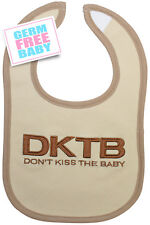 """Don't Kiss The Baby - Bib """"Tan"""" Drool/Water Proof, sustainable material"""