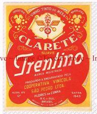 1950 BRASIL Rio Grande Do Sul Vinicola Clarete TRENTINO VINHO TINTO Label