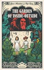 The Garden of Inside-Outside by Chiara Mezzalama 9781911496168 | Brand New