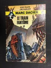 MARC DACIER N° 13 LE TRAIN FANTOME DUPUIS LINGUA FRANCESE