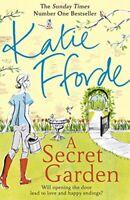A Secret Garden By Katie Fforde. 9780099579366
