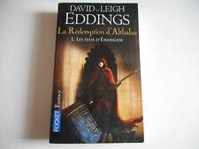 LA REDEMPTION D'ALTHALUS 1 LES YEUX D'EMERAUDE - D. & L. EDDINGS - POCKET