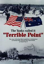 """The Yanks called it """"Terrible Point"""" by Ron Donald Queensland WWII History Book"""