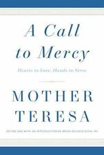 A CALL TO MERCY - TERESA, MOTHER/ KOLODIEJCHUK, BRIAN (EDT) - NEW HARDCOVER BOOK