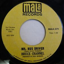BRUCE CHANNEL Mr. Bus Driver/It's Me MALA northern soul VG++ ct776