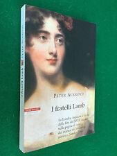 Peter ACKROYD - I FRATELLI LAMB , 1° Ed Neri Pozza (2005) Libro COME NUOVO