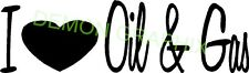 I love (heart) Oil & Gas vinyl decal/sticker oil field worm roughneck righand