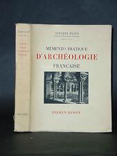 Vincent FLIPO - Mémento pratique D'ARCHÉOLOGIE FRANÇAISE - 1930