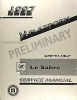 1997 Buick Le Sabre Preliminary Shop Manual 97 LeSabre Service Manual H Car