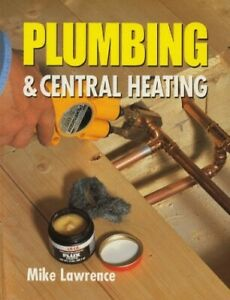 Plumbing & Central Heating by Lawrence, Mike Hardback Book The Cheap Fast Free