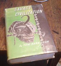 Savage Civilization HARRISON 1937 American First SOUTH SEA EXPLORATION Rare LOOK