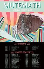 "MUTEMATH ""VITAL TOURS 2016"" USA & EUROPE CONCERT POSTER - Alt / Indie Rock Music"