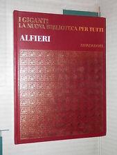 VITTORIO ALFIERI Mondadori 1969 i giganti nuova biblioteca per tutti romanzo di