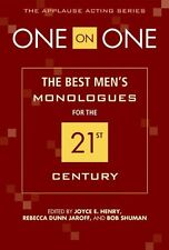 One on One: The Best Mens Monologues for the 21st Century by Jaroff, Rebecca Du